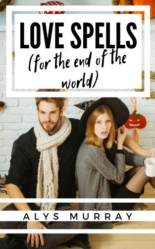 Book Review: Love Spells for the End of the World